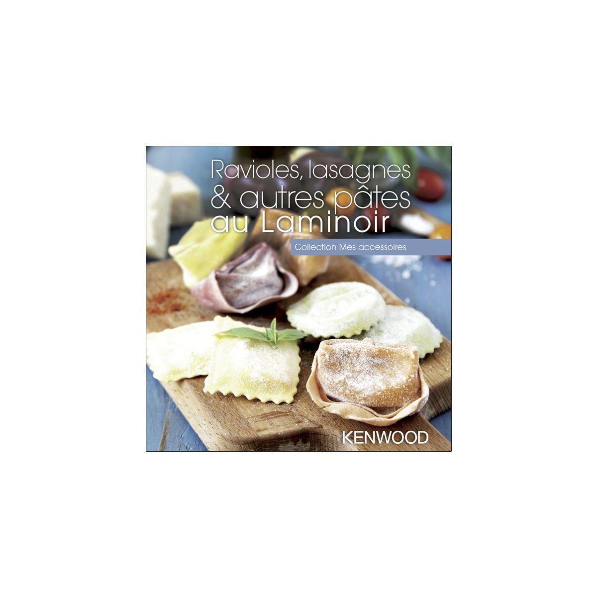 Livre de cuisine kenwood ravioles, lasagnes & autres p?tes...