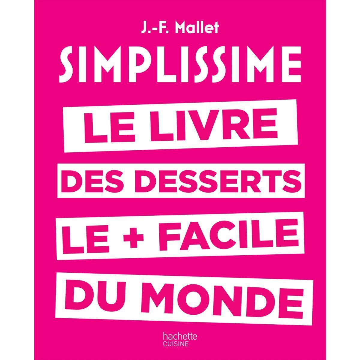 Livre hachette simplissime desserts - la sélection webdistrib.com (photo)