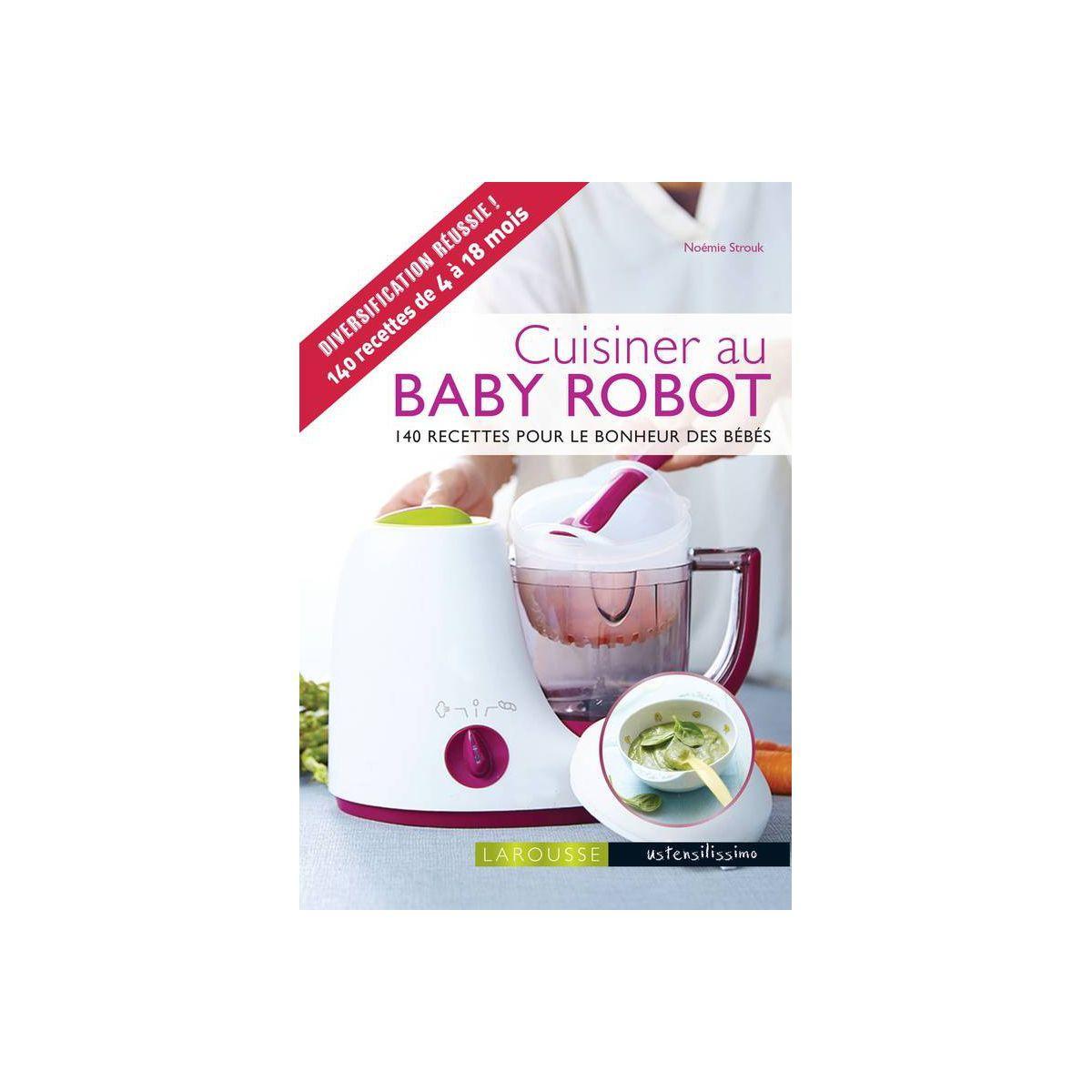livre larousse cuisiner au baby robot 10 de remise imm diate avec le code brade10 r f. Black Bedroom Furniture Sets. Home Design Ideas