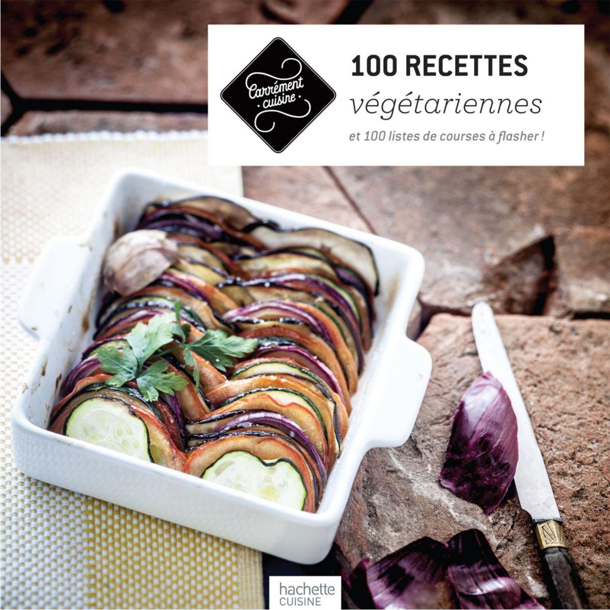 Livre hachette 100 recettes végétarienne - la sélection webdistrib.com (photo)