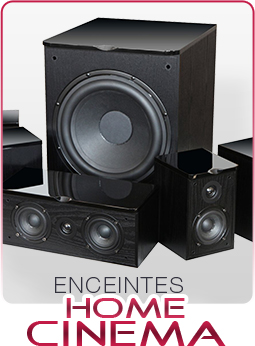 Enceintes Home Cinema